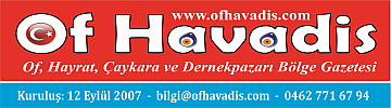 OF HAVADİS - Ofun Haber Merkezi