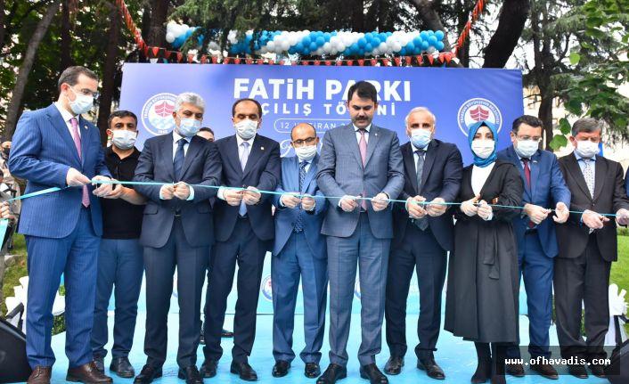 Yenilenen Fatih Parkı Bakan Kurum tarafından açıldı