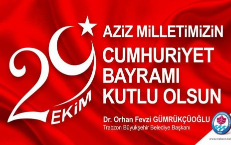 Başkan Gümrükçüoğlu'ndan Cumhuriyet Bayramı mesajı