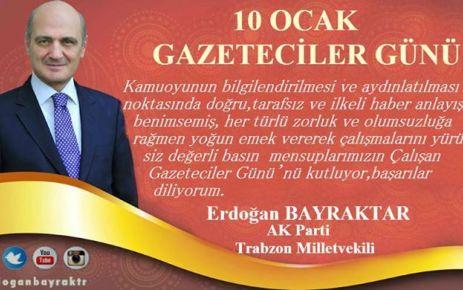 Bayraktar'dan Gazetecilere kutlama