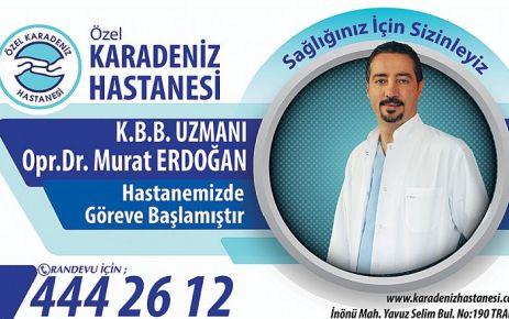 KBB Uzmanı Erdoğan göreve başladı