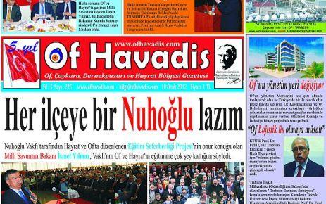Of Havadis 225.sayısıyla yayında