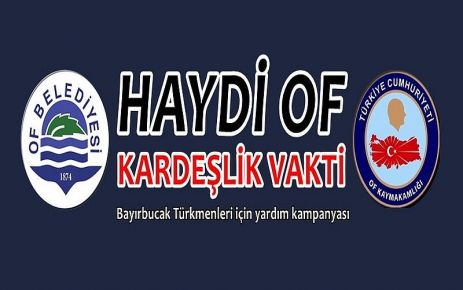 Of'ta Bayırbucak Türkmenleri için yardım seferberliği
