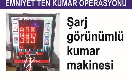 Of'ta şarj makinesi görünümlü kumar makinesi