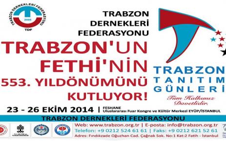 Trabzon'un Fethinin 553. Yıldönümü Kutlamaları