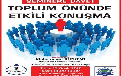 TÜMSİAD ve Of Belediyesi'nden ortaklaşa seminer