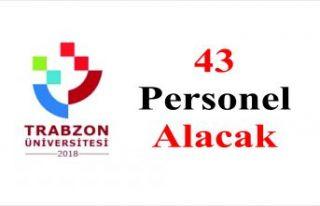 Trabzon Üniversitesi İŞKUR aracılığıyla 43...