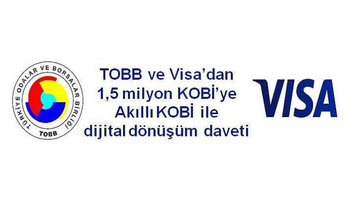 TOBB ve VİSA'dan 1,5 milyon KOBİ'ye dijital dönüşüm