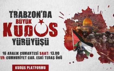 Trabzon'da Büyük Kudüs Yürüyüşü