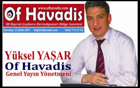 Yaşar; Of'un başarılı idarecileri..