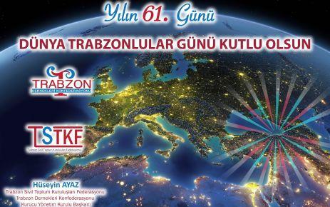 Yılın 61.günü Dünya Trabzonlular Günü