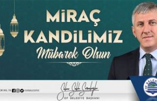 """Başkan Sarıalioğlu, """"Miraç Allah'a Yükseliş..."""
