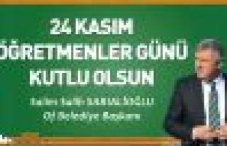 Başkan Sarıalioğlu'ndan 24 Kasım Öğretmenler...