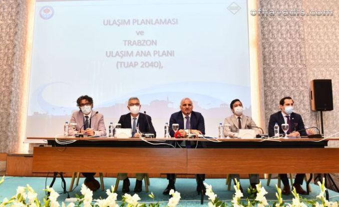 Trabzon ulaşım master planı çalışmaları masaya yatırıldı